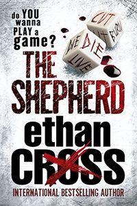 The Shepherd by Ethan Cross