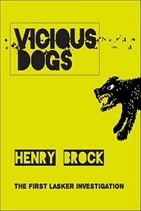 Vicious Dogs by Henry Brock