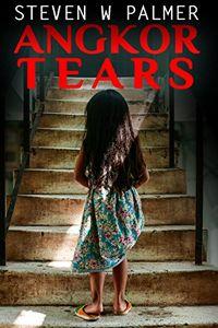 Angkor Tears by Steven W. Palmer