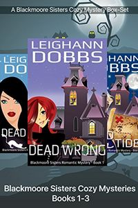 The Blackmoore Sisters Cozy Mysteries by Leighann Dobbs
