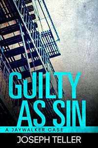 Guilty as Sin by Joseph Teller