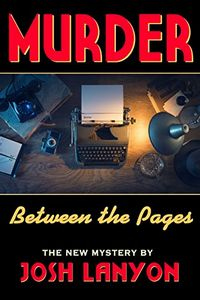Murder Between the Pages by Josh Lanyon