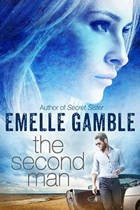 The Second Man by Emelle Gamble