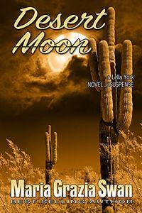 Desert Moon by Maria Grazia Swan