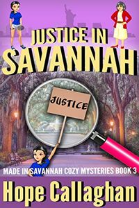 Justice in Savannah by Hope Callaghan