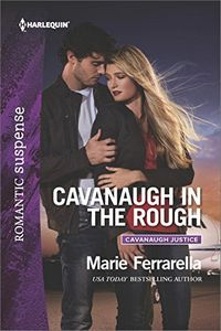 Cavanaugh in the Rough by Marie Ferrarella