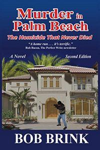 Murder in Palm Beach by Bob Brink