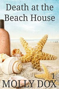 Death at the Beach House by Molly Dox