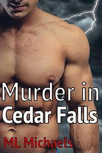 Murder in Cedar Falls by M. L. Michaels