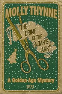 The Crime at the Noah's Ark by Molly Thynne