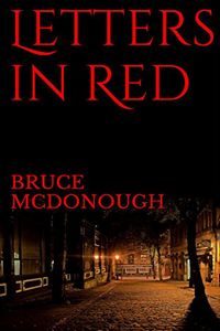 Letters in Red by Bruce McDonough