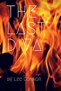 The Last Diva by Lee Connor