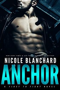 Anchor by Nichole Blanchard