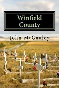 Winfield County by John McGauley
