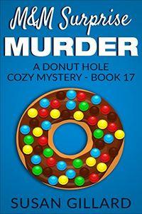 M&M Surprise Murder by Susan Gillard