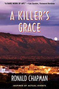 A Killer's Grace by Ronald Chapman