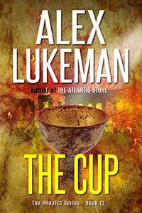 The Cup by Alex Lukeman