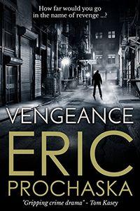 Vengeance by Eric Prochaska