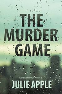 The Murder Game by Julie Apple
