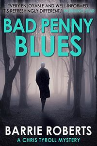 Bad Penny Blues by Barrie Roberts
