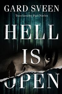 Hell Is Open by Gard Sveen