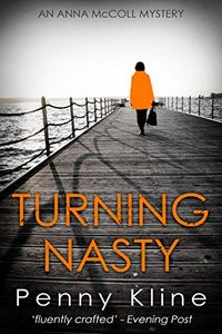 Turning Nasty by Penny Kline
