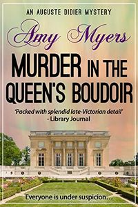 Murder in the Queen's Boudoir by Amy Myers