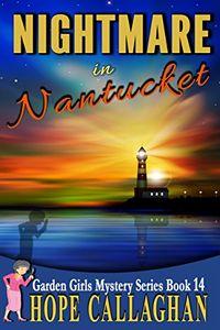 Nightmare in Nantucket by Hope Callaghan