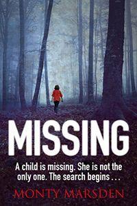 Missing by Monty Marsden