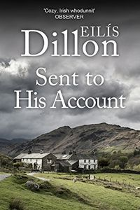 Sent To His Account by Eilis Dillon