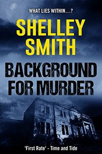 Background for Murder by Shelley Smith