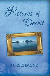 Pictures of Deceit by S. C. Richmond