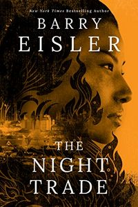 The Night Trade by Barry Eisler