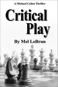 Critical Play by Mel LeBrun