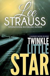 Twinkle Little Star by Lee Strauss