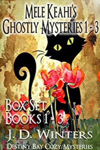 Mele Keahi's Ghostly Mysteries by J. D. Winters