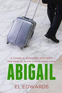 Abigail by E. L. Edwards