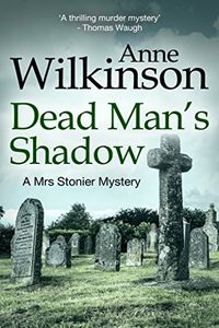 Dead Man's Shadow by Anne Wilkinson