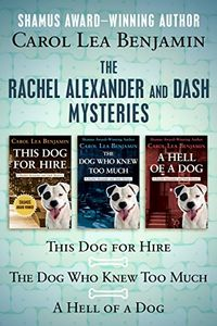 The Rachel Alexander and Dash Mysteries by Carol Lea Benjamin