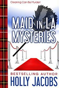 Maid in LA Mysteries by Holly Jacobs