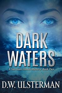Dark Waters by D. W. Ulsterman