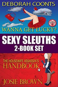 Sexy Sleuths by Josie Brown and Deborah Coonts