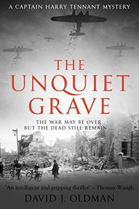The Unquiet Grave by David J. Oldman