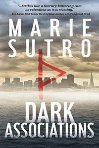 Dark Associations by Marie Sutro