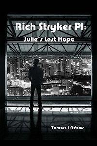 Julie's Last Hope by Tamara L. Adams