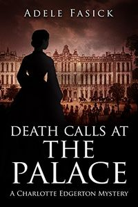 Death Calls at the Palace by Adele Fasick
