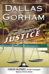 McCrary's Justice by Dallas Gorham