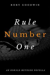 Rule Number One by Rory Goodwin