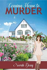 Coming Home To Murder by Norah Deay