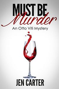 Must Be Murder by Jen Carter